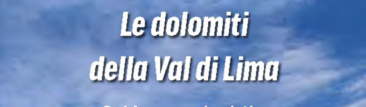 Presentazione Guida Escursionistica Le Dolomiti della Val di Lima